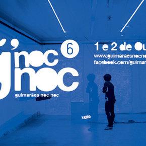 Guimarães noc noc > Roteiro e Programação da sexta edição.