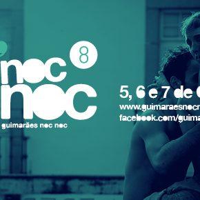 Guimarães noc noc > Roteiro e Programação da oitava edição.